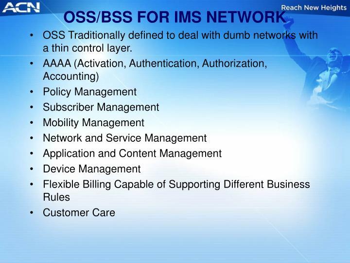 OSS/BSS FOR IMS NETWORK