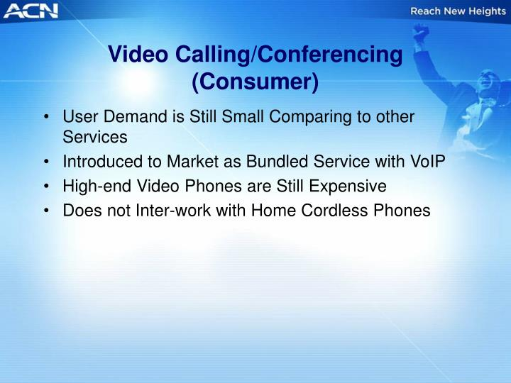 Video Calling/Conferencing (Consumer)