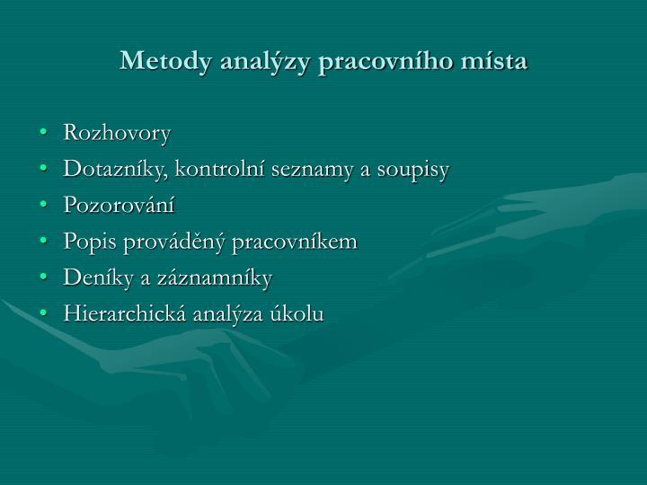 Metody analýzy pracovního místa
