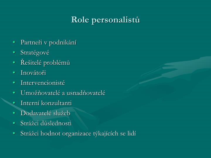 Role personalistů