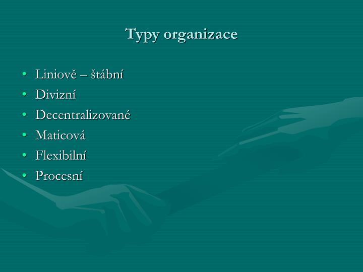 Typy organizace