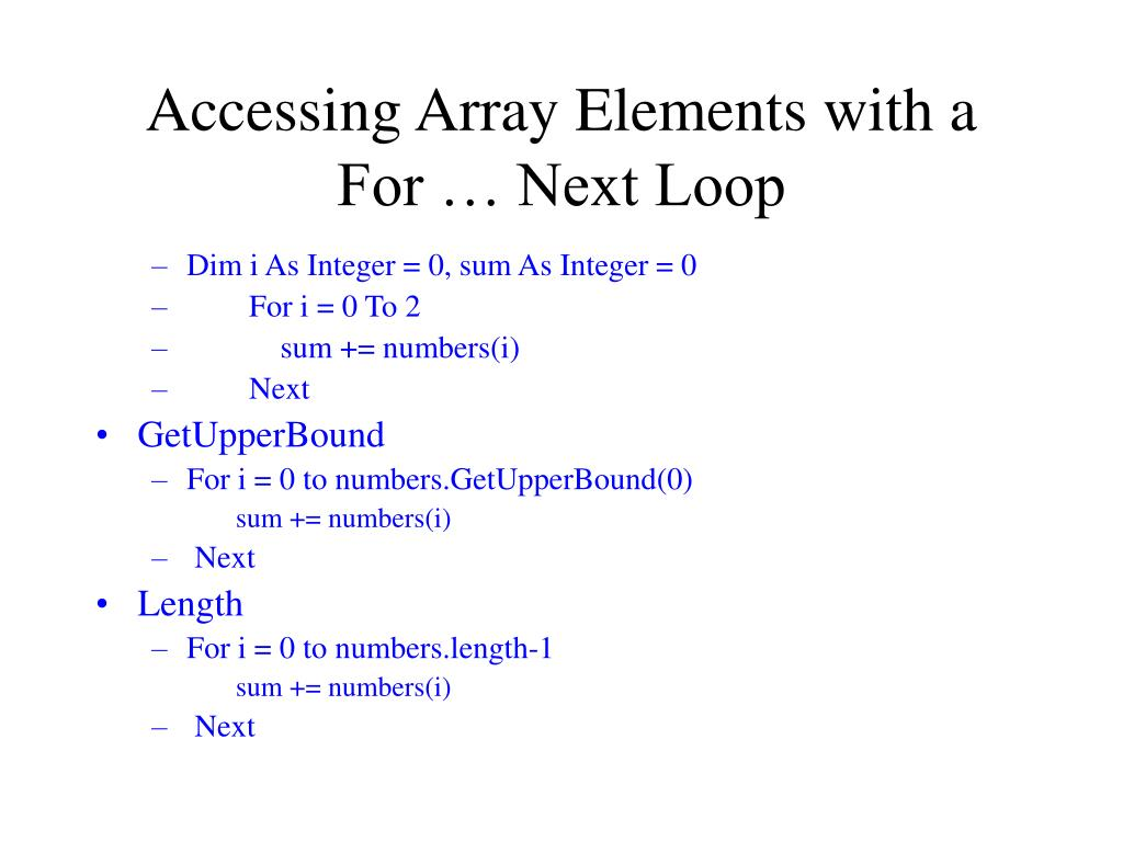 Accessing Array Elements with a For … Next Loop