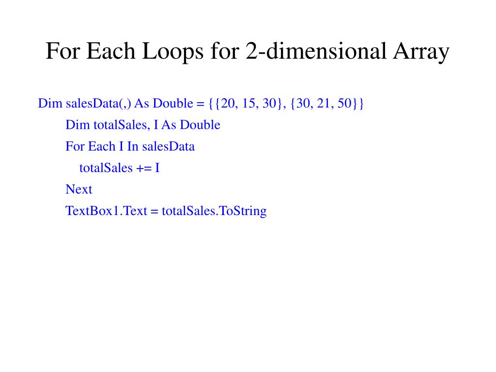 For Each Loops for 2-dimensional Array