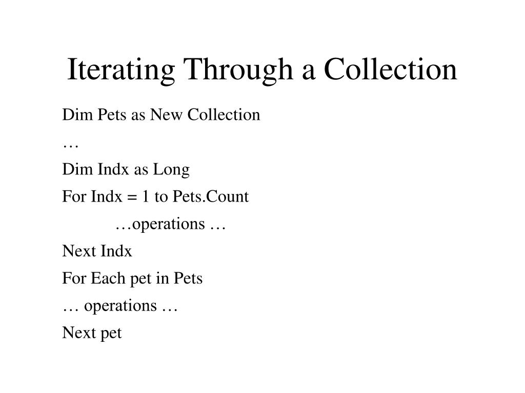 Iterating Through a Collection