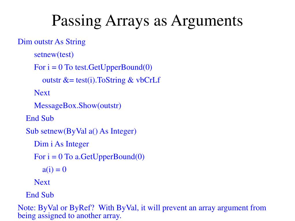 Passing Arrays as Arguments
