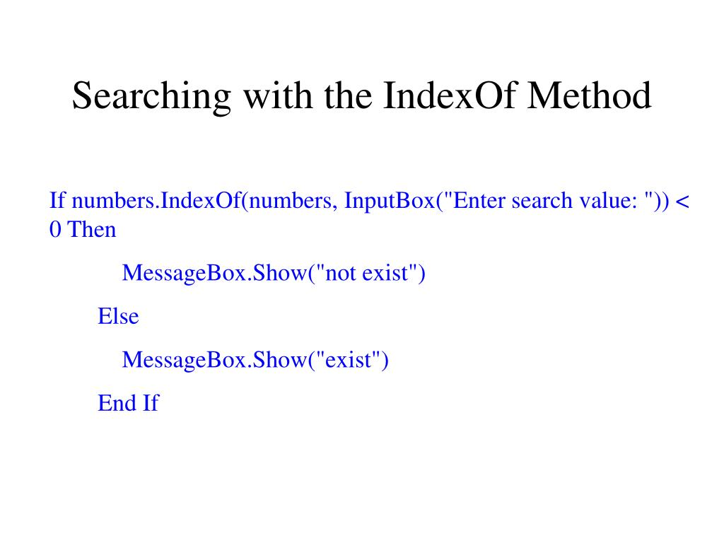 Searching with the IndexOf Method