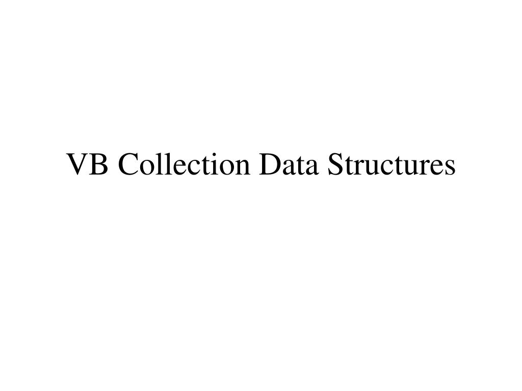 VB Collection Data Structures