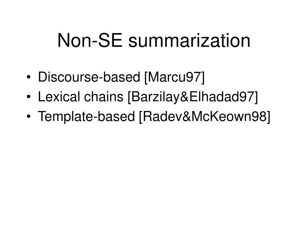 Non-SE summarization
