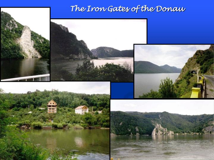 The Iron Gates of the Donau