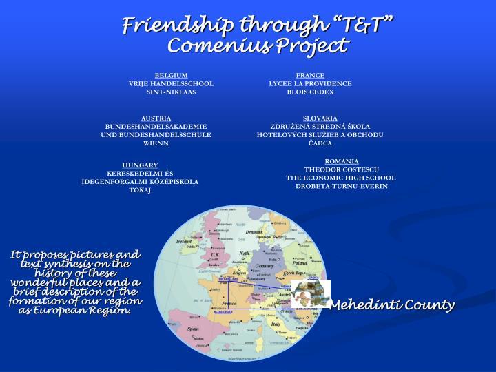 """Friendship through """"T&T"""" Comenius Project"""