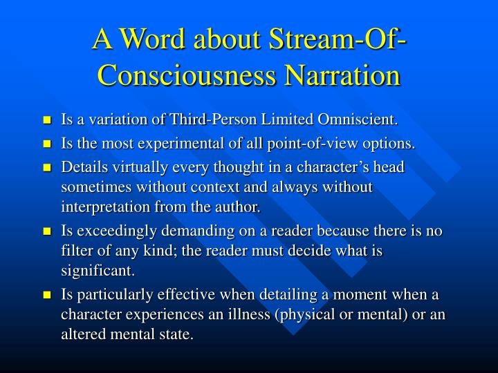 A Word about Stream-Of-Consciousness Narration