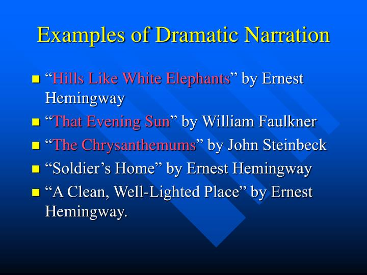 Examples of Dramatic Narration