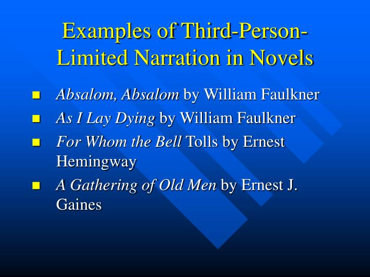 Examples of Third-Person-Limited Narration in Novels