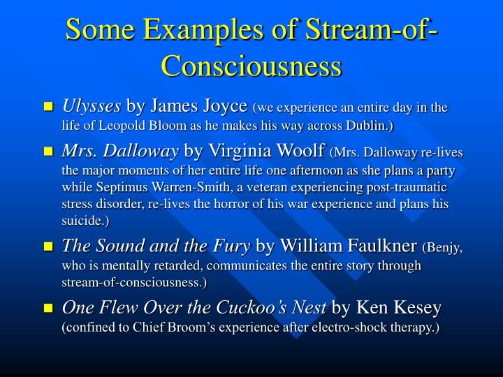 Some Examples of Stream-of-Consciousness