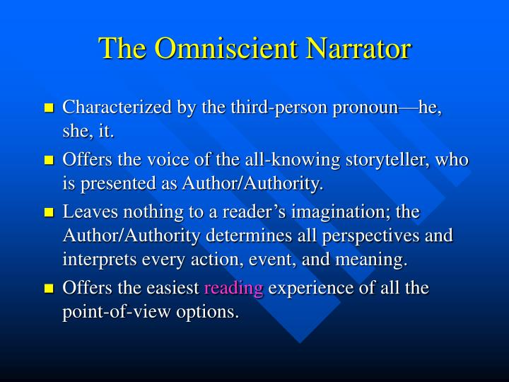The omniscient narrator
