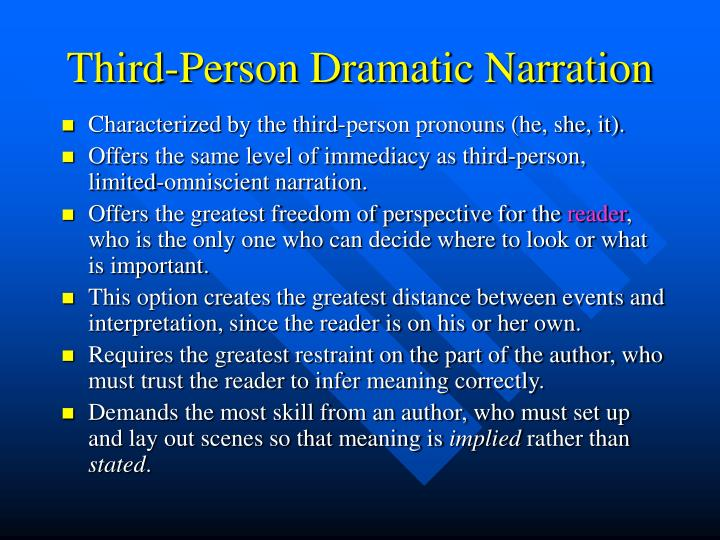 Third-Person Dramatic Narration