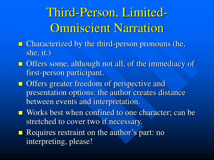Third-Person, Limited-Omniscient Narration