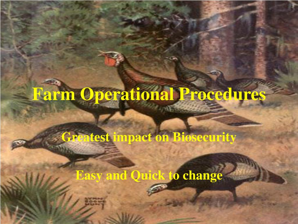 Farm Operational Procedures