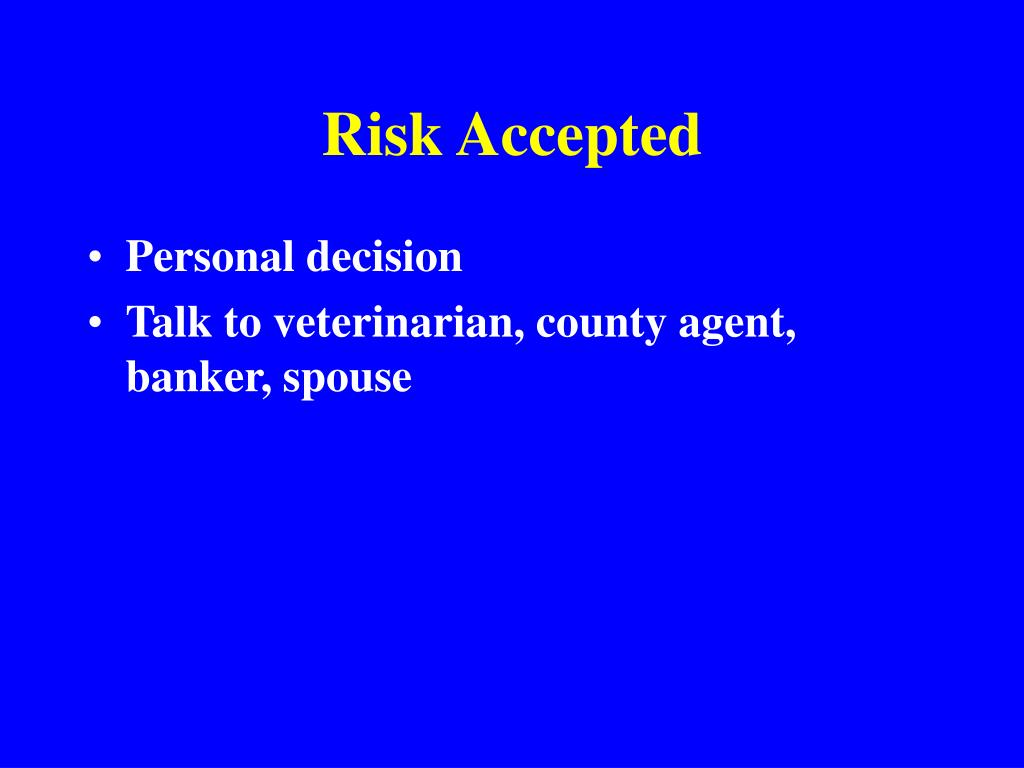Risk Accepted