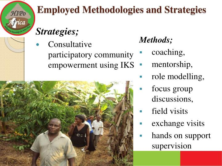 Employed Methodologies and Strategies