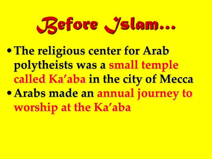 Before Islam…