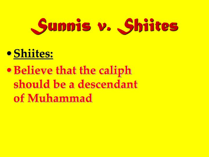 Sunnis v. Shiites