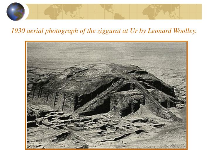 1930 aerial photograph of the ziggurat at Ur by Leonard Woolley.