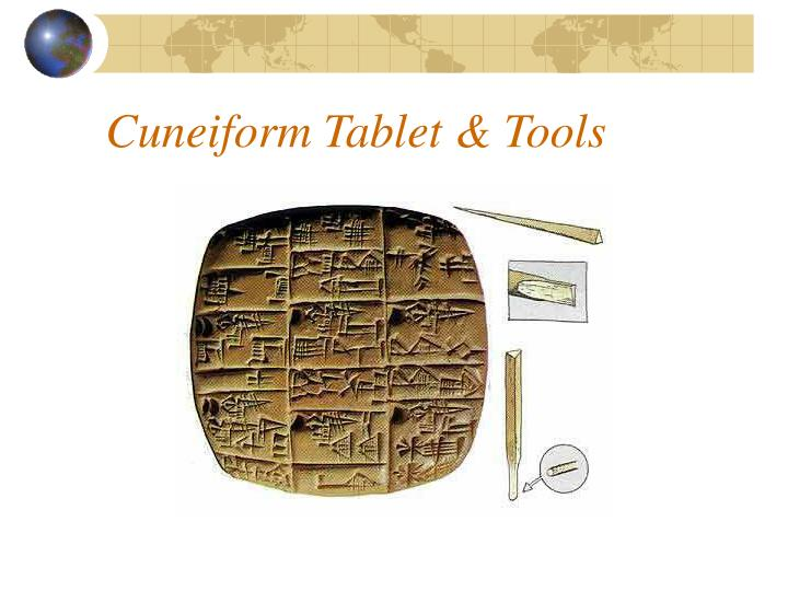 Cuneiform Tablet & Tools