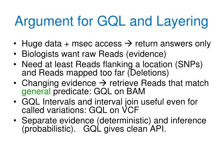 Argument for GQL and Layering