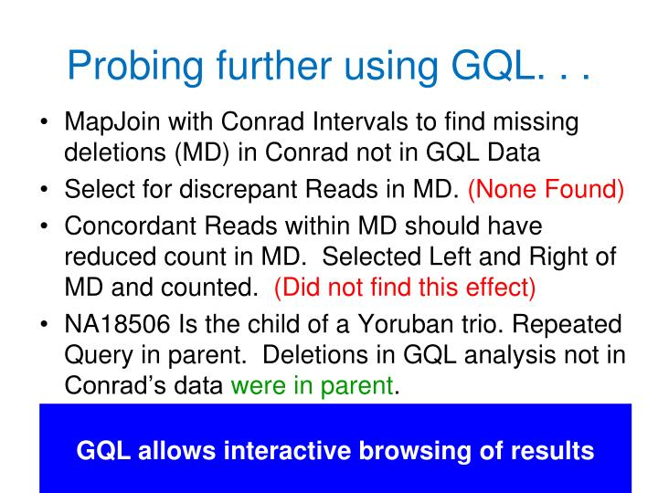 Probing further using GQL. . .