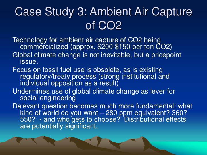 Case Study 3: Ambient Air Capture of CO2