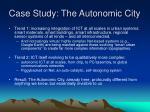 case study the autonomic city