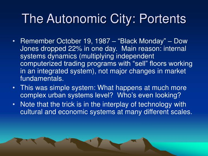 The Autonomic City: Portents