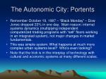 the autonomic city portents