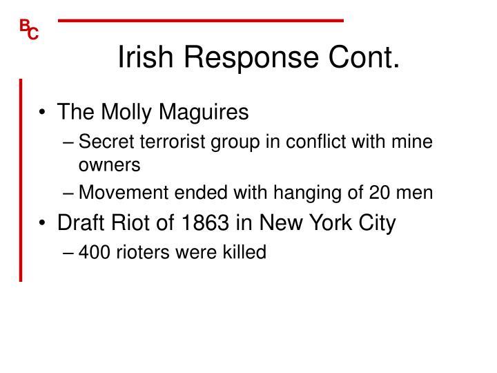 Irish Response Cont.