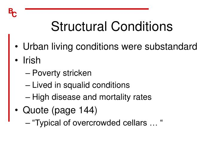 Structural Conditions