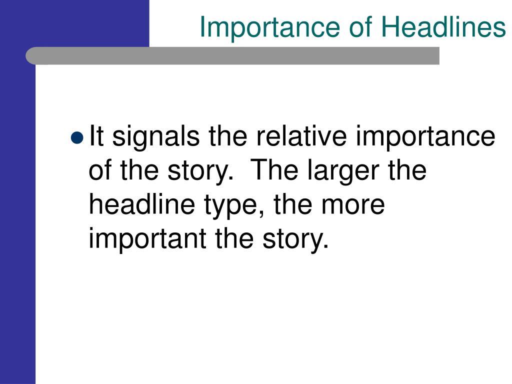 Importance of Headlines