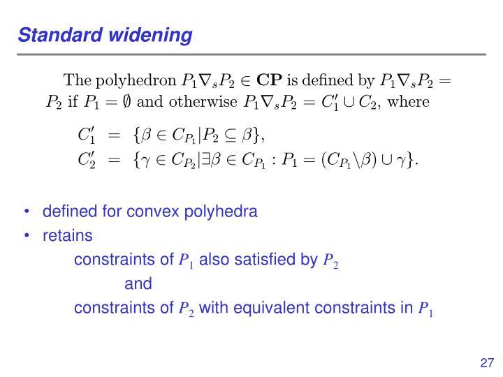 Standard widening