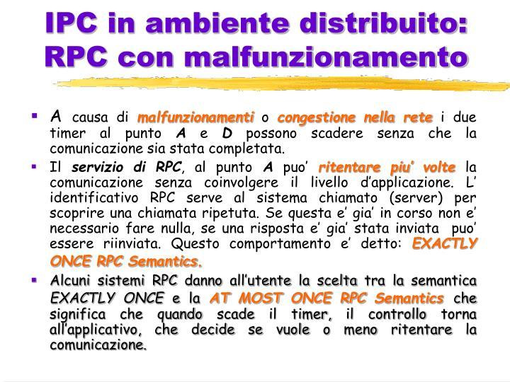 IPC in ambiente distribuito: RPC con malfunzionamento