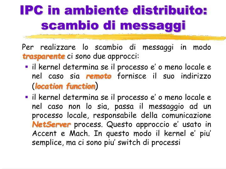 IPC in ambiente distribuito: scambio di messaggi