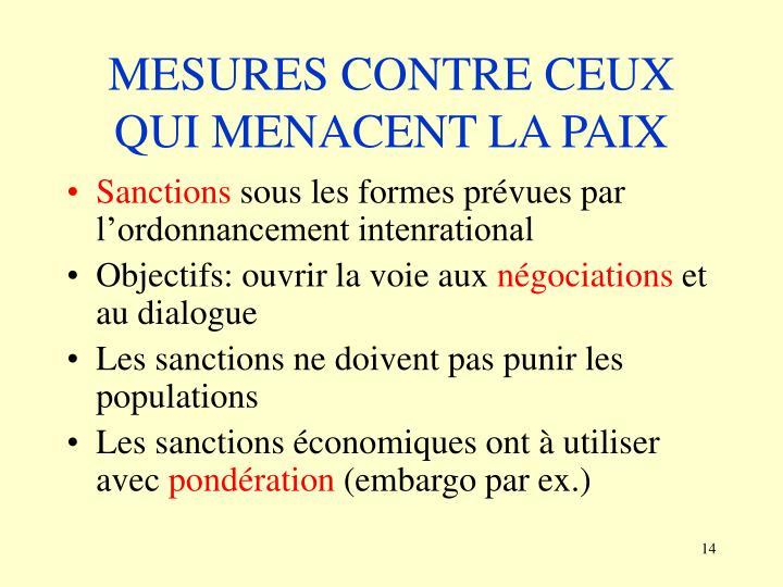 MESURES CONTRE CEUX QUI MENACENT LA PAIX