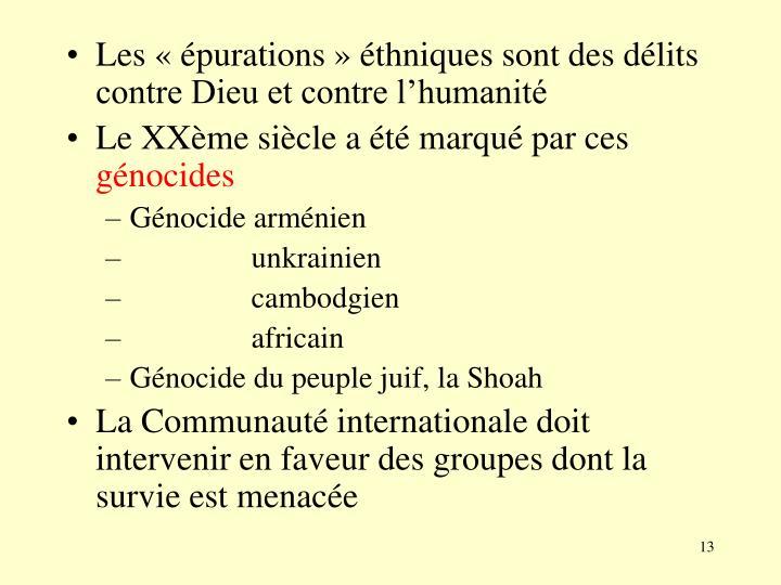 Les «épurations» éthniques sont des délits contre Dieu et contre l'humanité