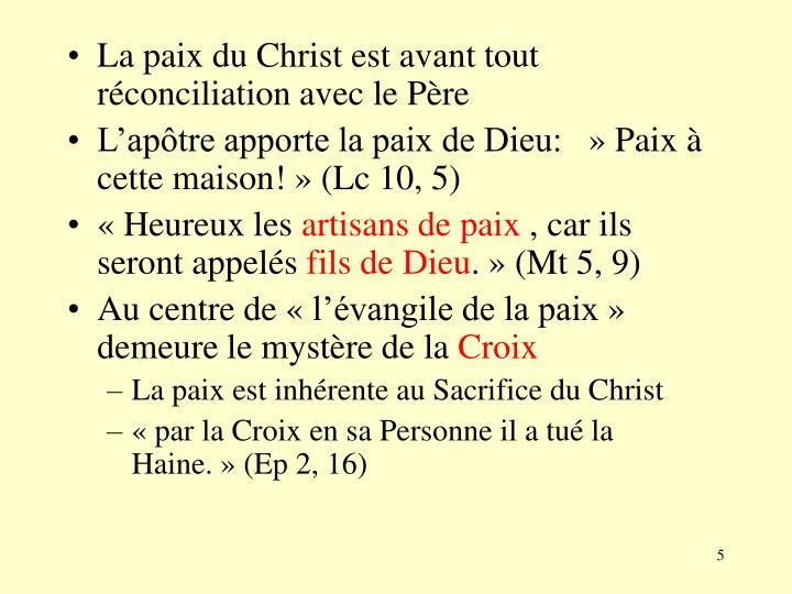 La paix du Christ est avant tout réconciliation avec le Père