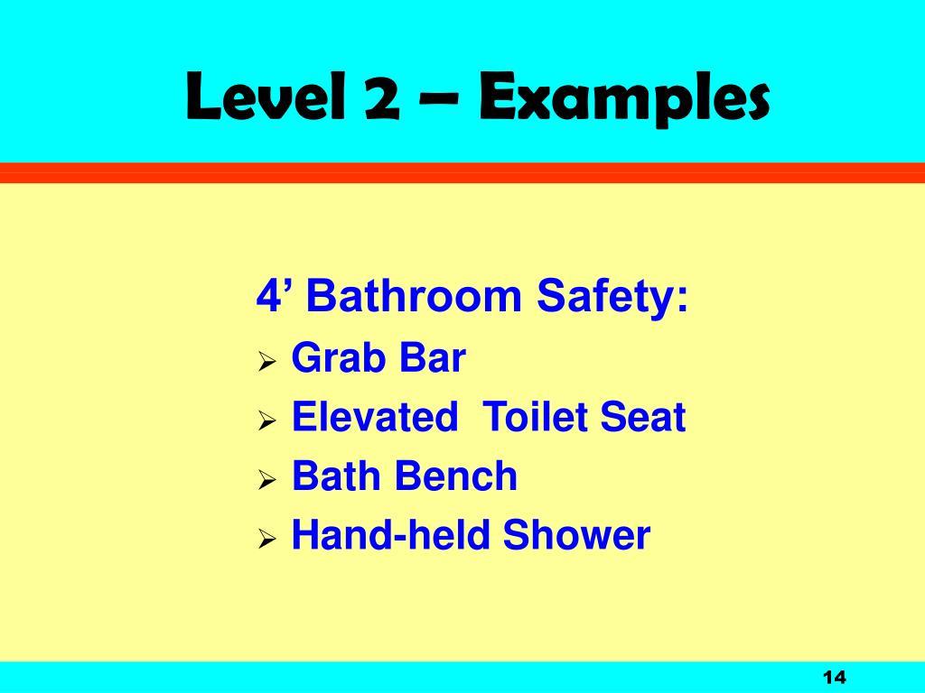 4' Bathroom Safety: