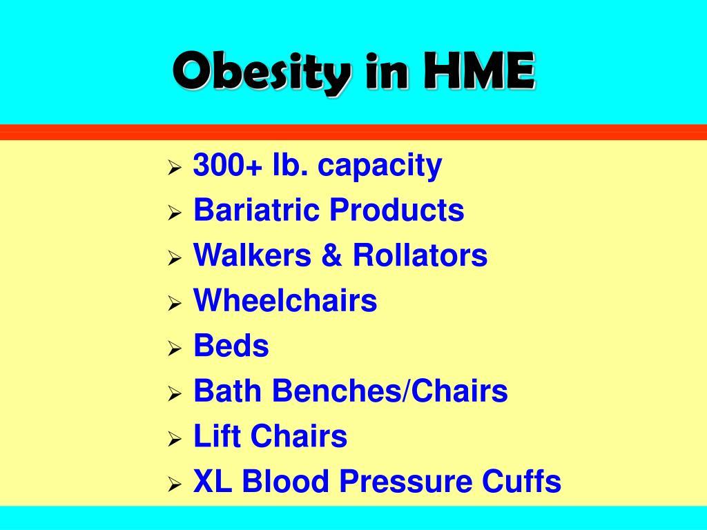 Obesity in HME