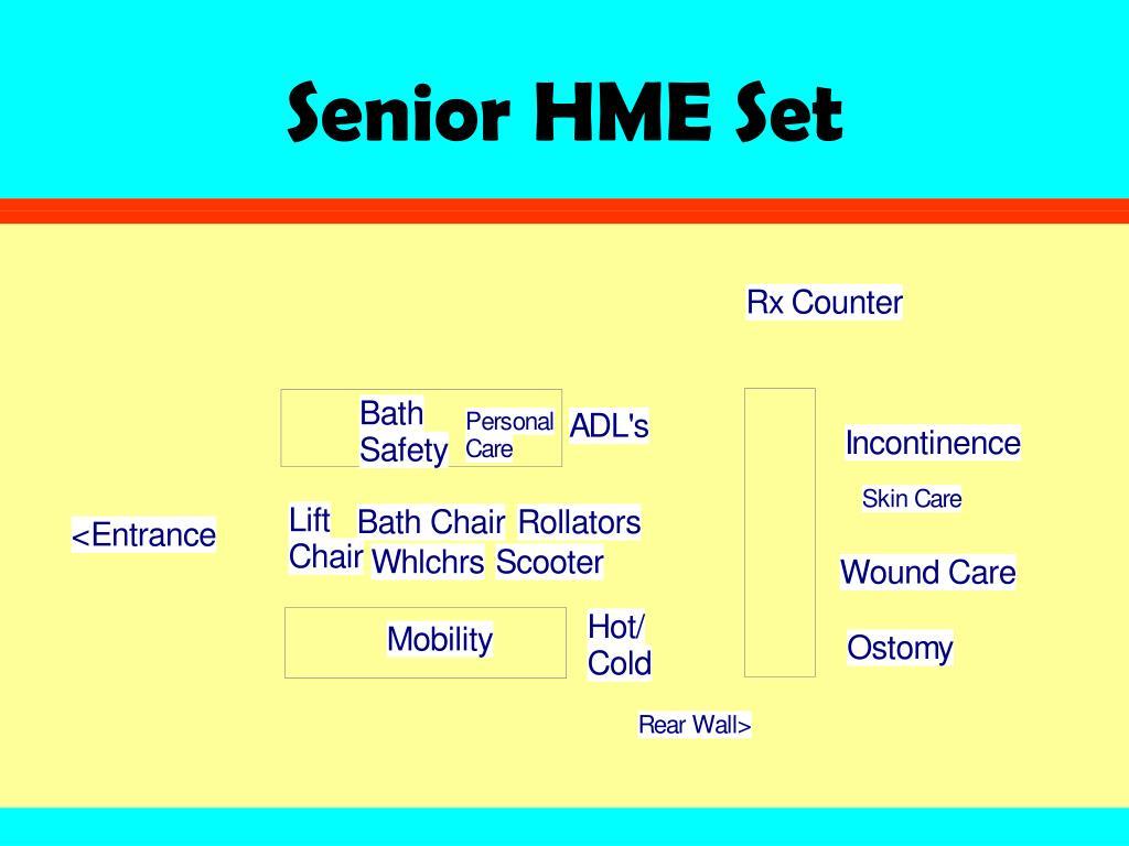 Senior HME Set