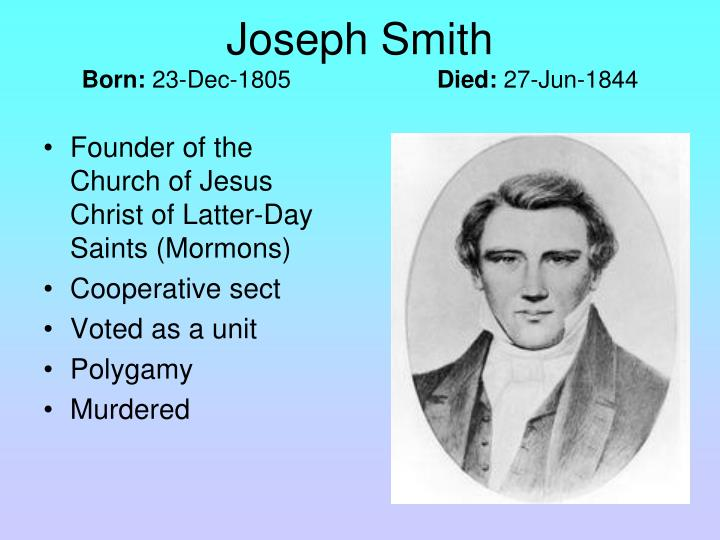 Founder of the Church of Jesus Christ of Latter-Day Saints (Mormons)
