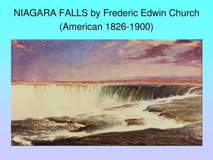 NIAGARA FALLS by Frederic Edwin Church (American 1826-1900)