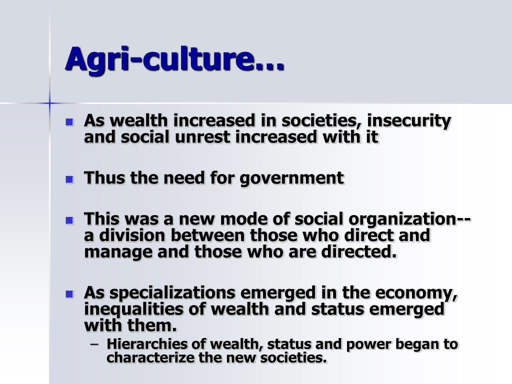 Agri-culture…
