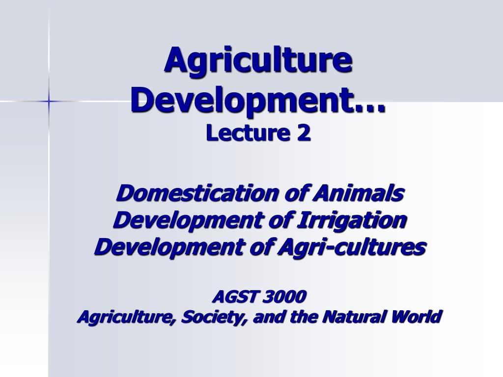 Agriculture Development…